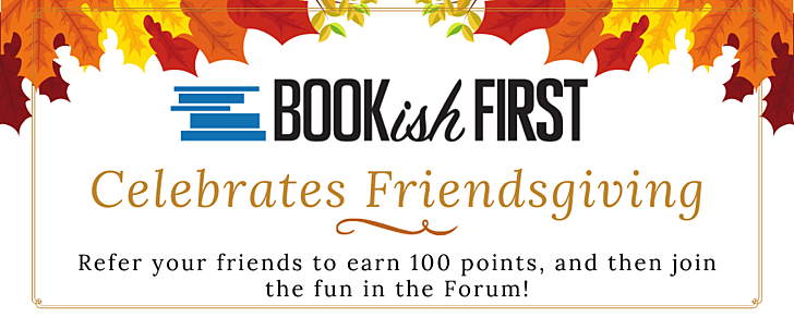 Celebrate Friendsgiving with BookishFirst!
