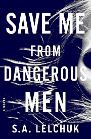 Cover Image for Save Me From Dangerous Men