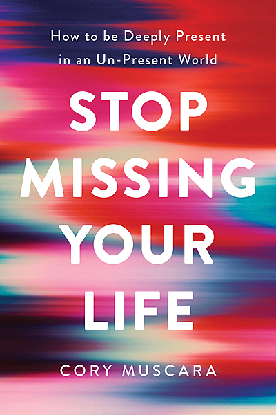 Cover Image for Stop Missing Your Life