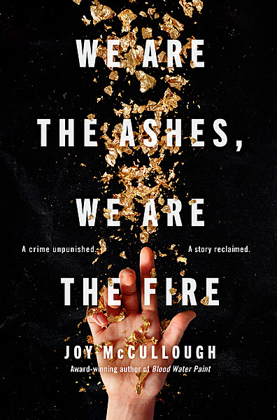 Cover Image for We Are the Ashes, We Are the Fire