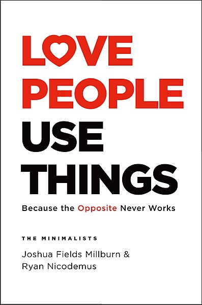 Cover Image for Love People Use Things