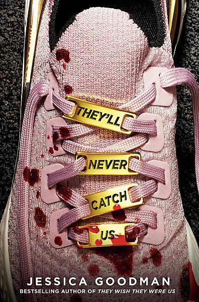 Cover Image for They'll Never Catch Us