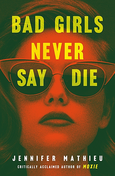Cover Image for Bad Girls Never Say Die