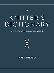 Cover Image for The Knitter's Dictionary