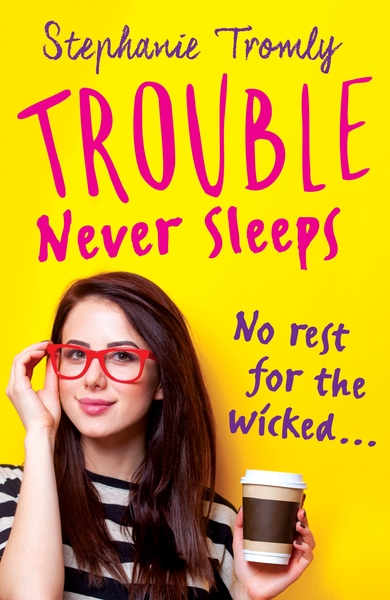 Cover Image for Trouble Never Sleeps