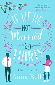 Cover Image for If We're Not Married By Thirty