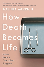 Cover Image for How Death Becomes Life