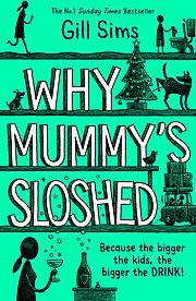 Cover Image for Why Mummy's Sloshed