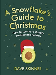 Cover Image for A Snowflake's Guide To Christmas