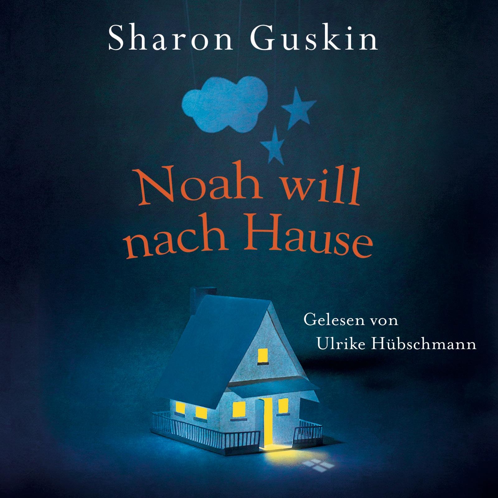 Cover für das Noah will nach Hause Hörbuch