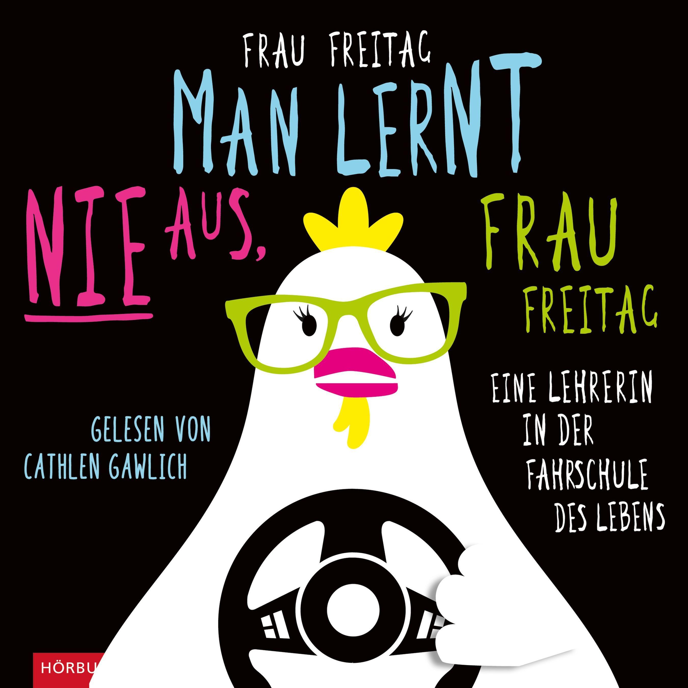 Cover für das Man lernt nie aus, Frau Freitag! Hörbuch