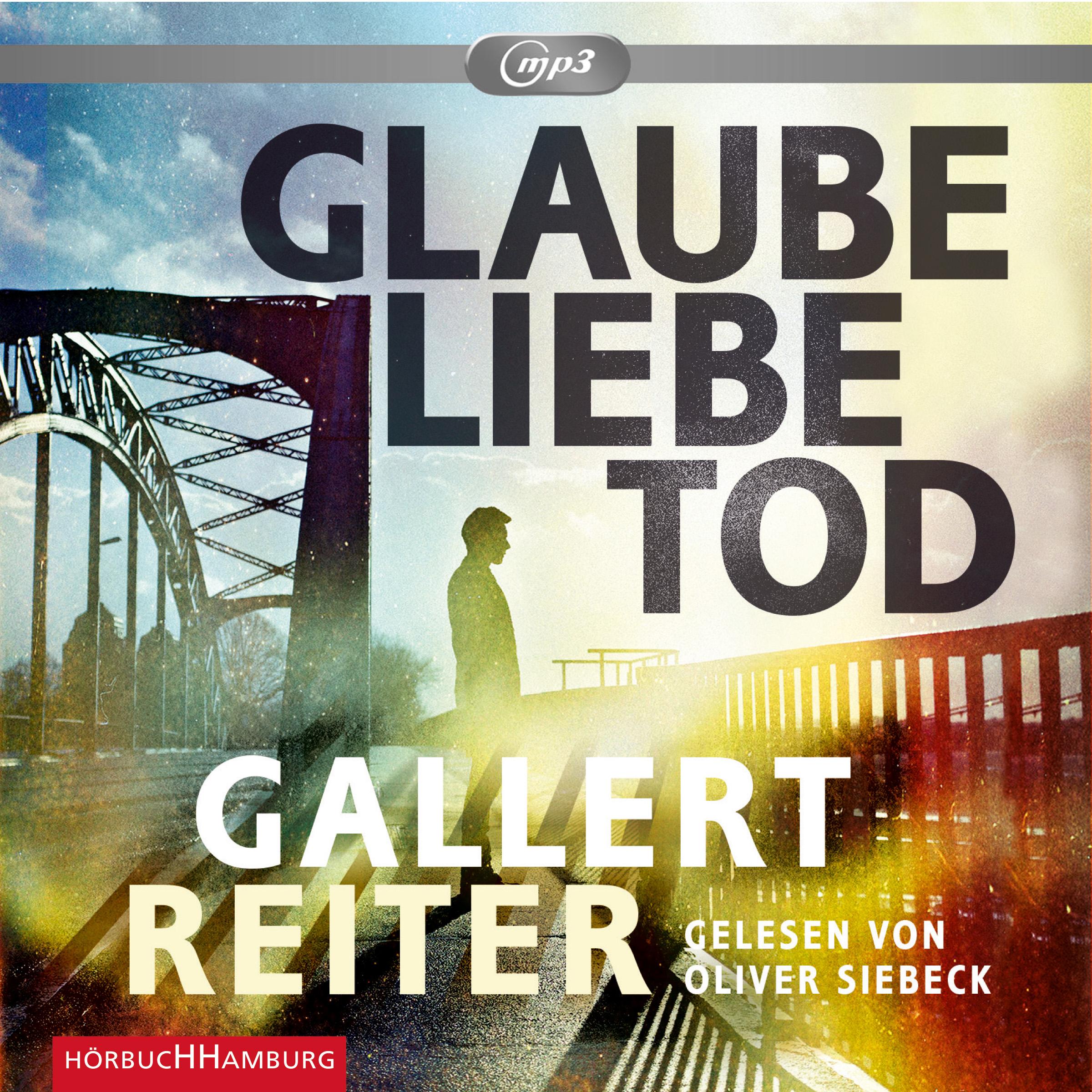 Cover für das Glaube Liebe Tod Hörbuch