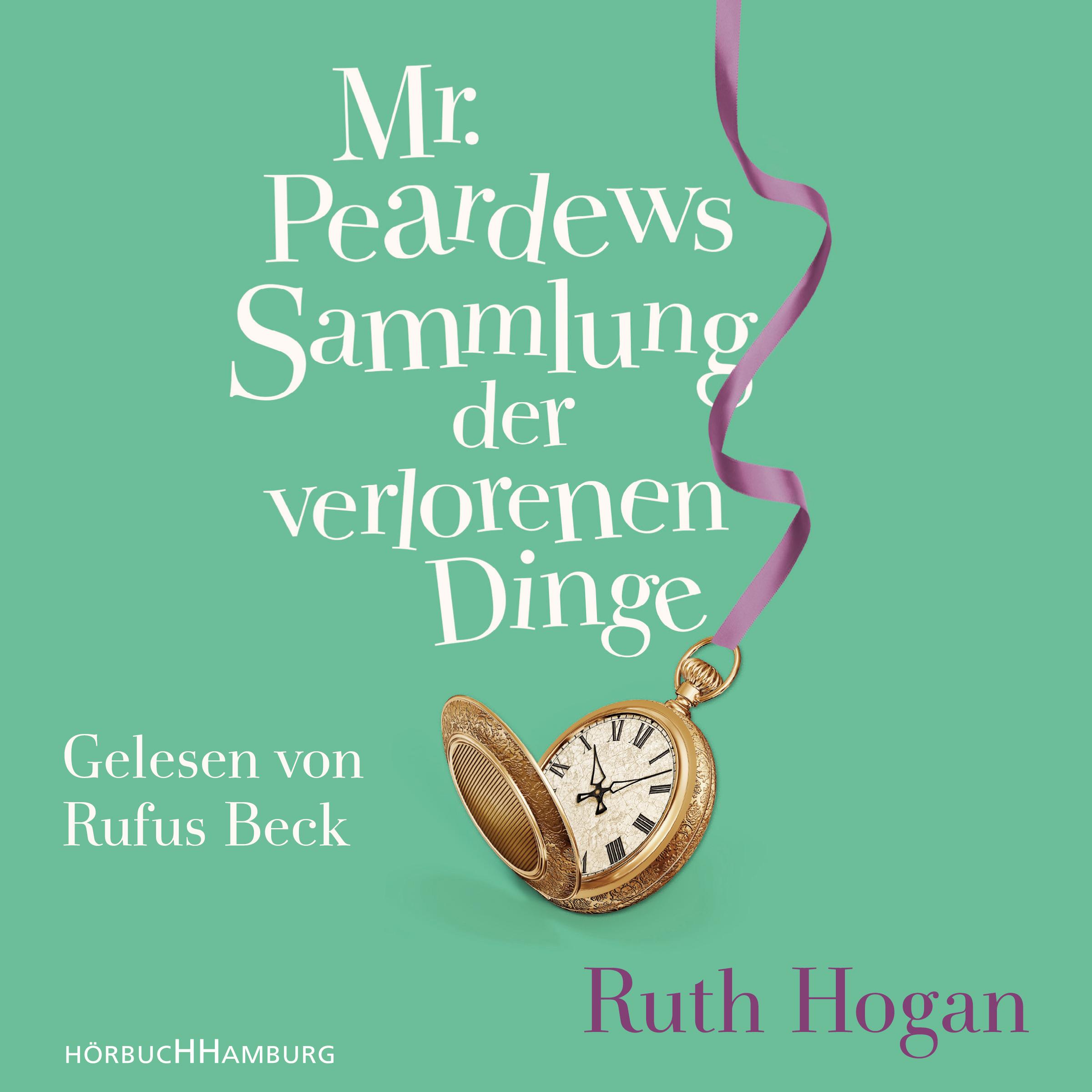 Cover für das Mr. Peardews Sammlung der verlorenen Dinge Hörbuch