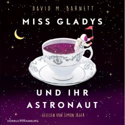 Cover für das Miss Gladys und ihr Astronaut Hörbuch