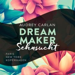 Cover für das Dream Maker - Sehnsucht Hörbuch