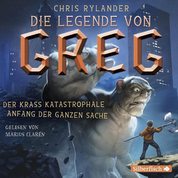 Cover für das Die Legende von Greg 1: Der krass katastrophale Anfang der ganzen Sache Hörbuch