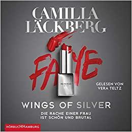 Cover für das Wings of Silver. Die Rache einer Frau ist schön und brutal (Golden Cage 2) Hörbuch