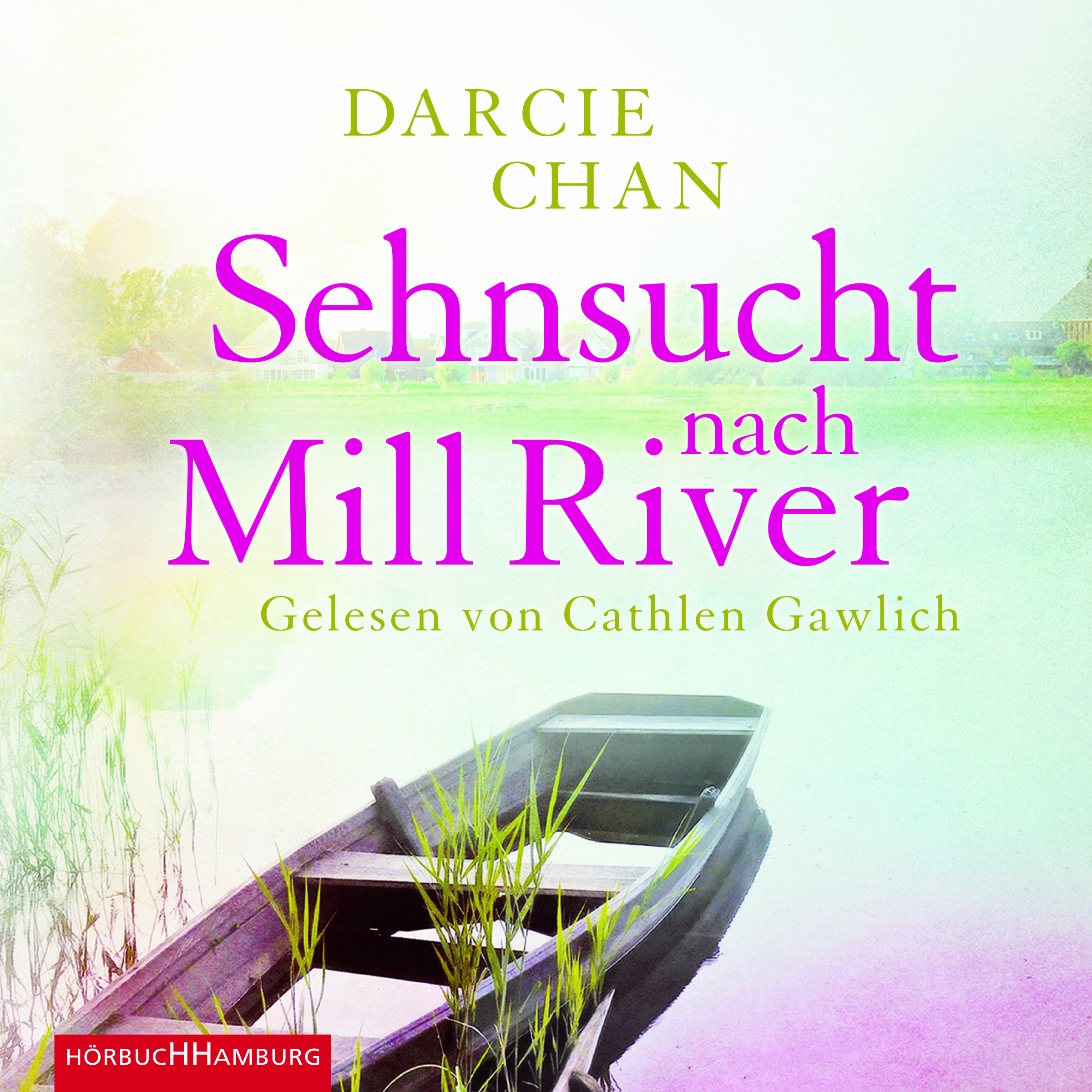 Cover für das Sehnsucht nach Mill River Hörbuch