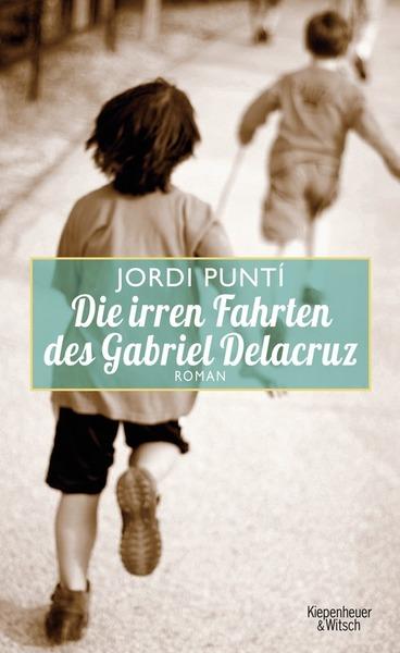 Cover für Die irren Fahrten des Gabriel Delacruz