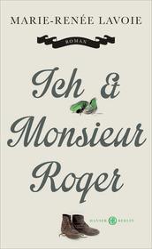 Cover für Ich und Monsieur Roger