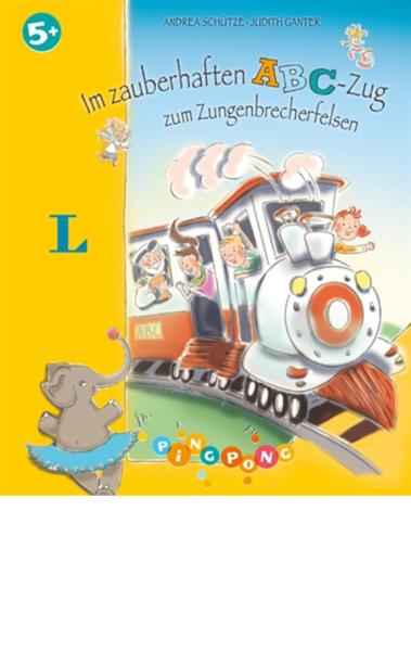 Cover für Im zauberhaften ABC-Zug zum Zungenbrecherfelsen