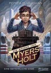 Cover für Die Spione von Myers Holt