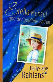 Stella Menzel und der goldene Faden