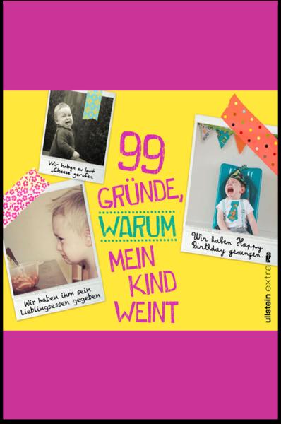 Cover für 99 Gründe, warum mein Kind weint