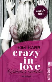 Cover für Crazy in Love 1 - Gefährlich verliebt