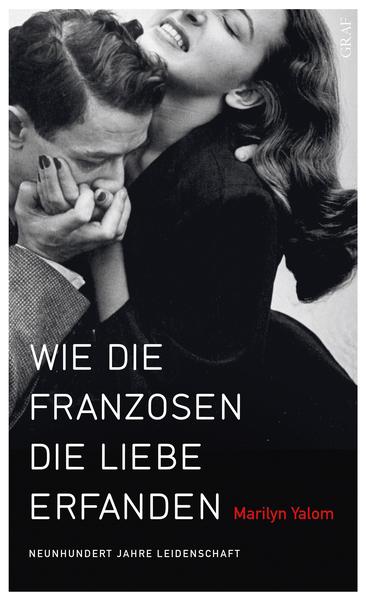 Cover für Wie die Franzosen die Liebe erfanden