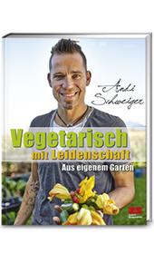 Cover für Vegetarisch mit Leidenschaft – Aus eigenem Garten