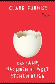 Cover für Das Jahr, nachdem die Welt stehen blieb