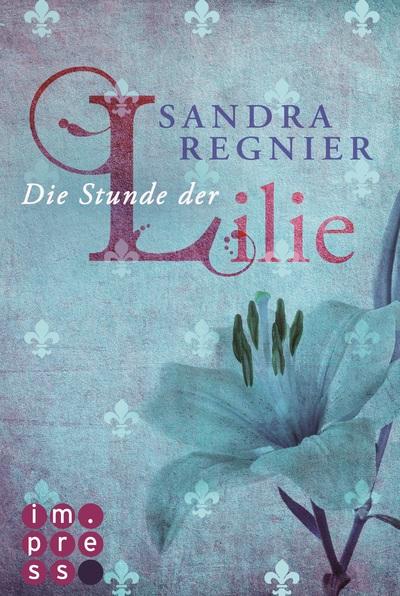 Cover für Die Stunde der Lilie
