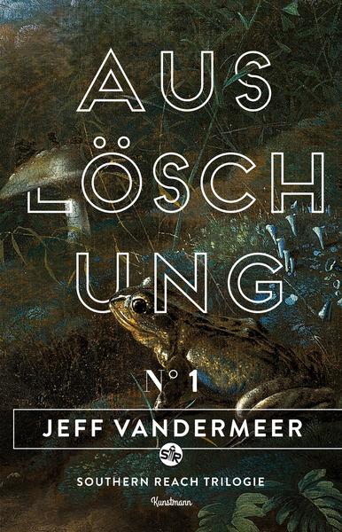 Cover für Auslöschung - Buch 1 der Southern Reach Trilogie