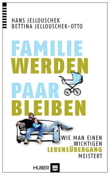 Cover für Familie werden – Paar bleiben