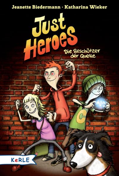 Cover für Just Heroes - Die Beschützer der Quelle