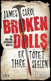 Broken Dolls – Er tötet ihre Seelen