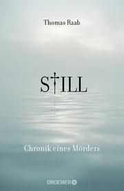 Still - Chronik eines Mörders