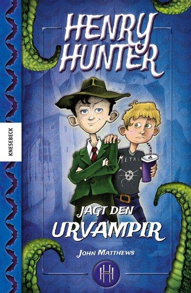 Cover für Henry Hunter jagt den Urvampir