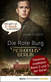 Metropolis Berlin: Die Rote Burg