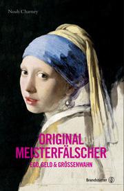 Cover für Original Meisterfälscher - Ego, Geld & Größenwahn