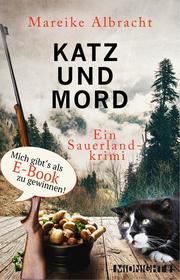 Katz und Mord: Ein Sauerlandkrimi