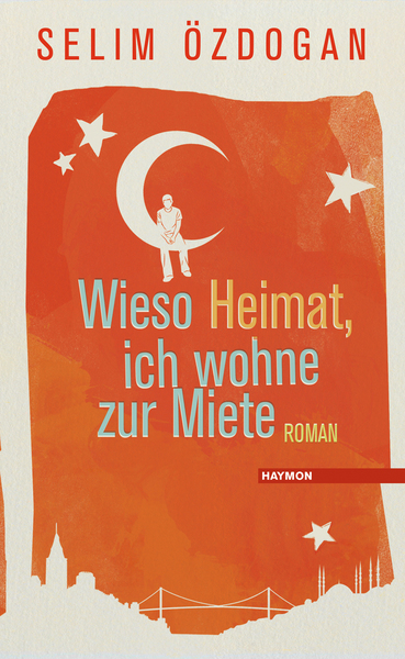 Cover für Wieso Heimat, ich wohne zur Miete