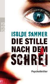Cover für Die Stille nach dem Schrei