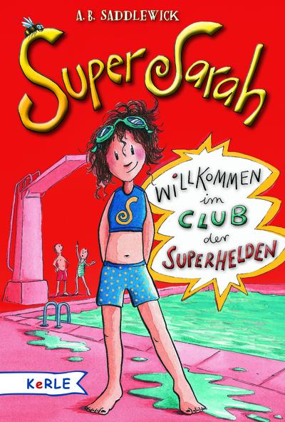 Cover für Super Sarah - Willkommen im Club der Superhelden