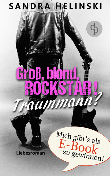 Cover für Groß, blond, Rockstar! Traummann?
