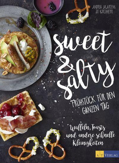 Cover für Sweet & Salty – Frühstück für den ganzen Tag