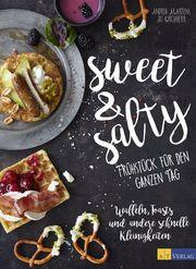 Sweet & Salty – Frühstück für den ganzen Tag