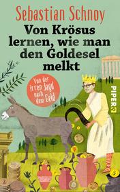 Cover für Von Krösus lernen, wie man den Goldesel melkt