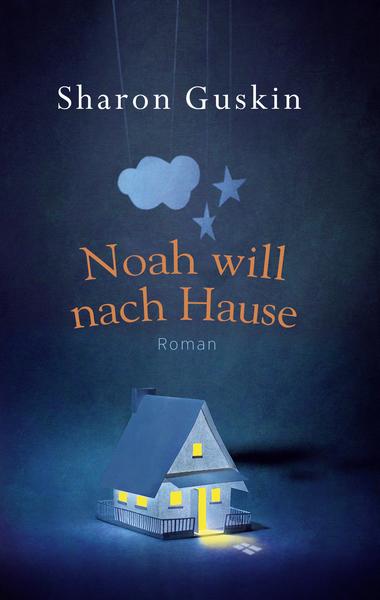 Cover für Noah will nach Hause